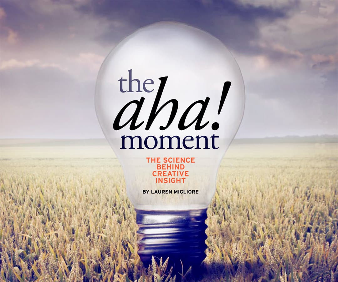 The Aha Moment The Science Behind Creative Insight