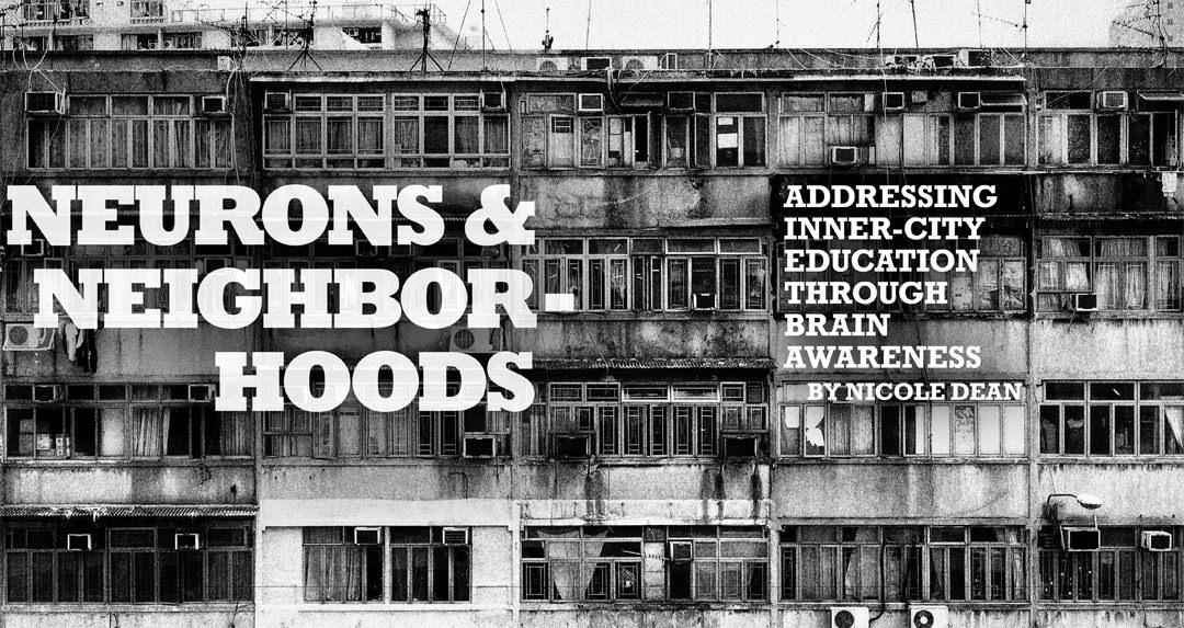 Neurons and Neighborhoods: Bringing Brain-Based Education Into Inner-City Schools